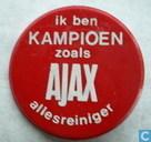 Ik ben kampioen zoals Ajax allesreiniger