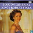 Marion Lambriks zingt Robert Stolz