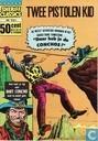 Bandes dessinées - Met 'n revolver in de hand - Daar heb je de Conchos!