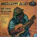 Mississippi Blues - Muddy Waters and His Guitar