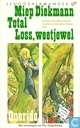 Total Loss, weetjewel