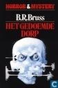 Books - Bruss, B.R. - Het Gedoemde Dorp