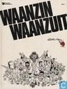Strips - Waanzin waanzuit - Waanzin waanzuit 1