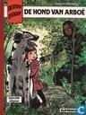 Bandes dessinées - Chevalier Ardent - De hond van Arboë