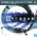Bass D & King Matthew - In The Mix Vol. 2