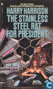 Books - Miscellaneous - The Stainless Steel Rat for President