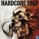 Hardcore 2003