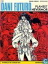 Comic Books - Dani Futuro - Planeet Nevermor