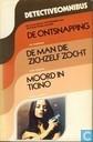 De ontsnapping + De man die zichzelf zocht + Moord in Ticino