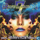 Rave The Nation 7