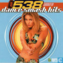 538 Dance Smash Hits - Summer '99