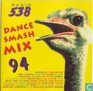 Radio 538 Dance Smash Mix '94