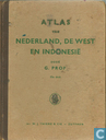Atlas van Nederland, de West en Indonesië