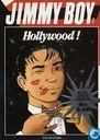 Strips - Jimmy Boy - Hollywood!