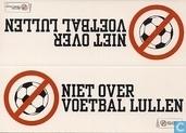 B003377 - Niet Over Voetbal Lullen