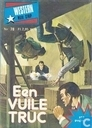 Comic Books - Aan de galg ontsnapt - Een vuile truc