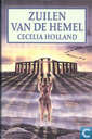 Livres - Holland, Cecelia - Zuilen van de Hemel