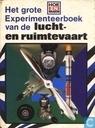 Het grote experimenteerboek van de lucht- en ruimtevaart