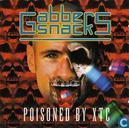 Gabber Snacks - Poisoned By XTC