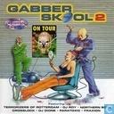Gabber Skool 2