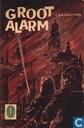 Groot alarm