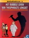 Comic Books - Joseph Rouletabille - Het dubbele leven van Theophraste Longuet