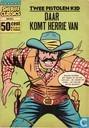 Comic Books - Claude Calhoun - Daar komt herrie van
