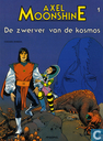 Comic Books - Axel Moonshine - Zwerver van de kosmos
