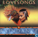 Lovesongs Raindance