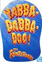 Yabba-Dabba-Doo!