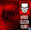 Ruffneck Collection Volume 2