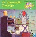 De supersnelle stofzuiger