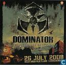 Dominator - The Hardcore Festival (26-07-2008)
