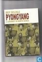Pyongyang - A journey in North Korea