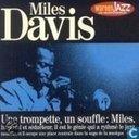 Une trompette, un souffle: Miles