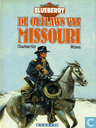 Comics - Blueberry - De jonge jaren van Blueberry - De outlaws van Missouri