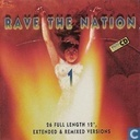 Rave The Nation 1 - 26 Full Length 12'', Extended & Remixed Versions