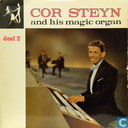 Cor Steyn and his magic organ, deel 2