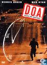 D.O.A. (Dead on Arrival)