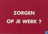 """C000464 - Humanistisch Verbond / FNV """"Zorgen Op Je Werk?"""""""