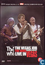 The Vegas Job - Reunion Concert - Live in Vegas
