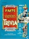 Incredible Facts, Amazing Statistics, Monumental Trivia