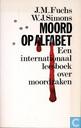 Moord op alfabet: Een internationaal leesboek over moordzaken