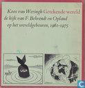 Getekende wereld - De kijk van F. Behrendt en Opland op het wereldgebeuren, 1961-1975