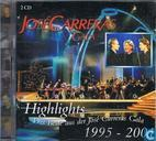 Das Beste aus der José Carreras Gala 1995 - 2001
