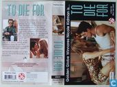 DVD / Video / Blu-ray - VHS videoband - To Die For