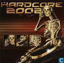 Hardcore 2002