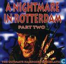 A Nightmare In Rotterdam Part Two - The Ultimate Hardcore Compilation