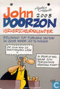 John Doorzon verherscheurkalender 2008