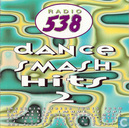 Radio 538 Dance Smash Hits 2
